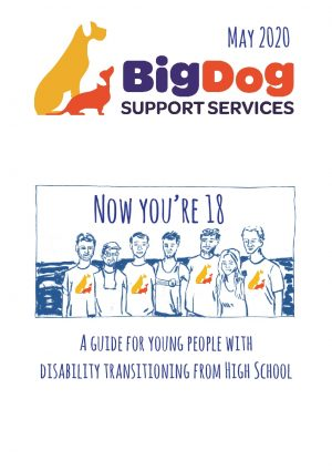 Now You're 18 | BigDog Support Services